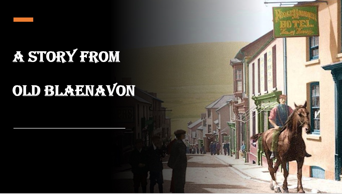 story from old Blaenavon